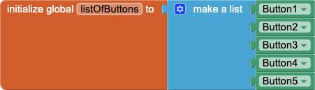 Crea una variabile chiamata listOfButtons con l'aggiunta da Button1 a Button5